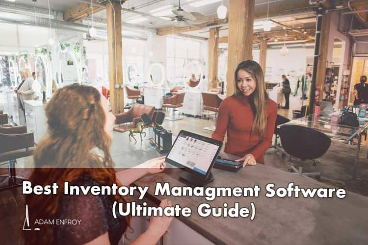 13 Best Inventory Management Software of 2020 (Free Guide)